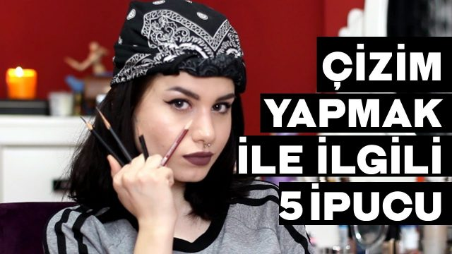 ÇİZİME BAŞLAYANLARIN BİLMESİ GEREKEN 5 ŞEY!